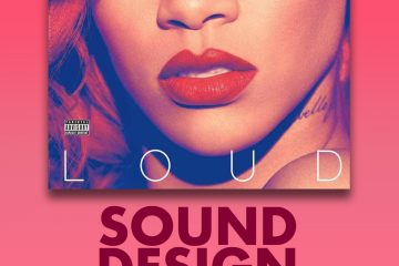 Rihanna Sound Design