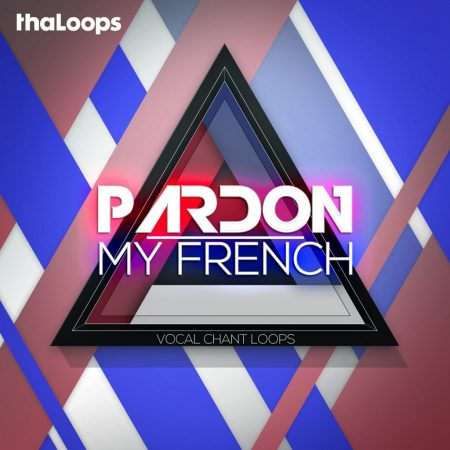 Pardon My French Vocal Loops