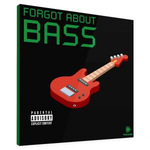Forgot About Bass - Hip Hop Bass Loops